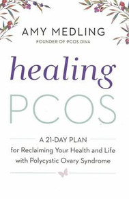Healing PCOS - A 21-Day Plan by Amy Medling NEW