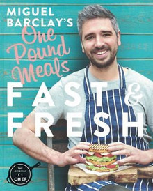 One Pound Meals Fast & Fresh by Miguel Barclay NEW