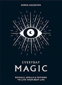 Everyday Magic by Semra Haksever (NEW Hardback)