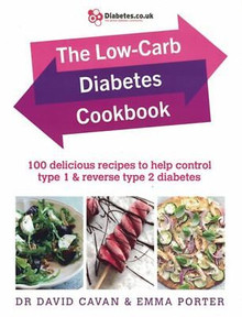 The Low-Carb Diabetes Cookbook by Dr David Cavan & Emma Porter