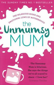 The Unmumsy Mum NEW Paperback