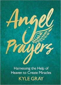 Angel Prayers by Kyle Gray (NEW Hardback)