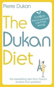 The Dukan Diet - Revised & Updated by Pierre Dukan NEW