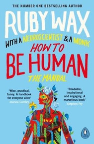 How to Be Human by Ruby Wax NEW