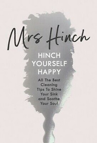 Hinch Yourself Happy by Mrs Hinch (Hardback)