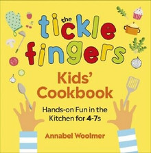 The Tickle Fingers Kids' Cookbook by Annabel Woolmer NEW Hardback