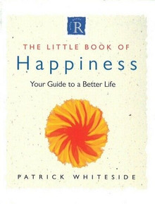 The Little Book of Happiness by Patrick Whiteside (NEW)