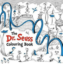The Dr Seuss Colouring Book (NEW)