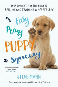 Easy Peasy Puppy Squeezy by Steve Mann (NEW)