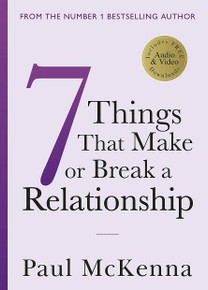7 Things That Make or Break A Relationship by Paul McKenna (NEW)