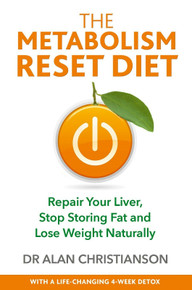 The Metabolism Reset Diet by Alan Christianson NMD (NEW)