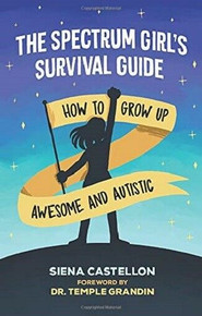 The Spectrum Girl's Survival Guide by Siena Castellon (NEW)