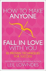 How To Make Anyone Fall In Love With You by Leil Lowndes (NEW)