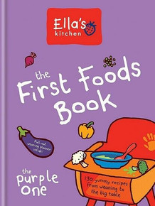 Ella's Kitchen The First Foods Book - The Purple One (NEW Hardabck)