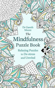 The Mindfulness Puzzle Book by Dr Gareth Moore (NEW)