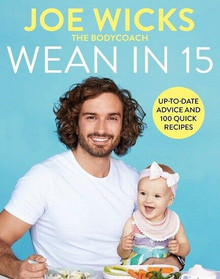 Wean In 15 by Joe Wicks The Body Coach (NEW Hardback)