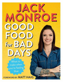 Good Food for Bad Days by Jack Monroe (NEW)