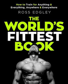 The World's Fittest Book by Ross Edgley (NEW)