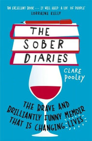 The Sober Diaries by Clare Pooley (NEW)