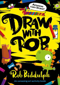 Draw With Rob - Anyone Can Draw by Rob Biddulph