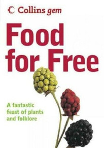 Collins Gem - Food for Free by Richard Mabey (NEW)