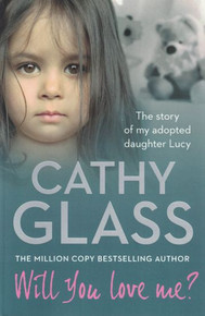 Will You Love Me? by Cathy Glass