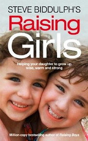 Raising Girls by Steve Biddulph