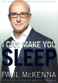 I Can Make You Sleep by Paul McKenna