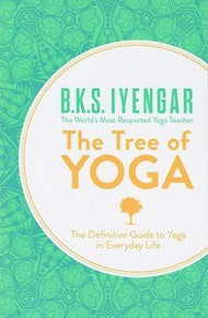 The Tree of Yoga by B.K.S. Iyengar
