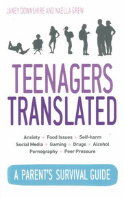 Teenagers Translated by Janey Downshire and Naella Grew