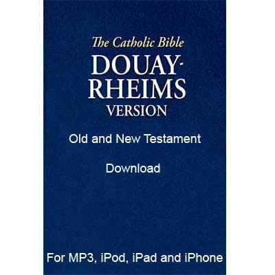 Douay Rheims Catholic Bible Download read by Steve Webb
