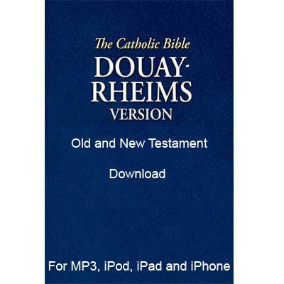Douay Rheims Catholic Bible Download read by Steve Webb