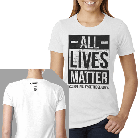 Womens T-Shirt - All Lives Matter