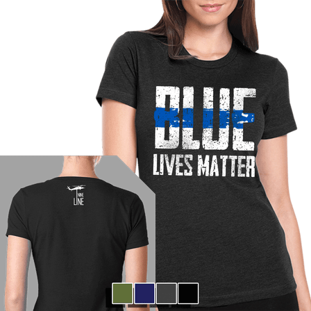 "Women's T-Shirt - Blue Lives Matter ""Front"""