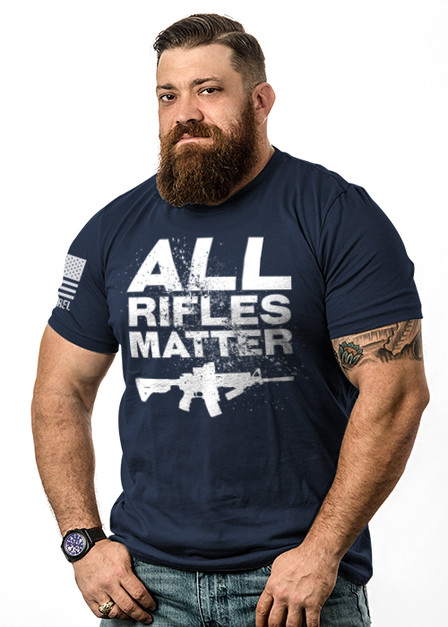 All Rifles Matter - Mens T-Shirt