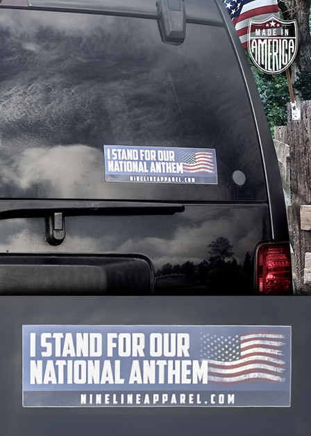 Bumper Sticker -  Stand for the National Anthem