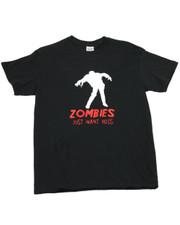 Zombies Just Want Hugs. T-Shirt.