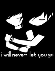 """I Will Never Let You Go"" T-Shirt."