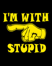 """I'm With Stupid"" T-Shirt."