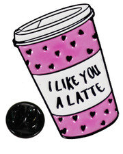 I like you a latte. Pin badge
