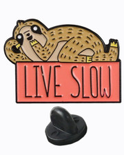 Live slow. Sloth. Pin badge set
