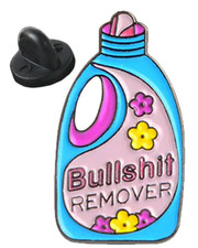 Bullshit remover. Pin badge