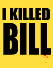 """I Killed Bill"" Ladies T-Shirt."