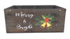 """Wood crate with metal brackets and Merry & Bright theme 14""""X8""""X6""""H"""
