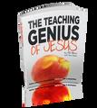 The Teaching Genius of Jesus (5 Session Training Book  to help make you a P.E.A.C.H. of a Teacher)