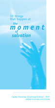 Download Edition: Thirty Three Things That Happen At The Moment of Salvation (33Things Study Tool for Disciplemaking Friendships.)