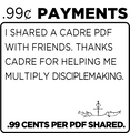Thanks for supporting Cadre Ministries and Cadre Missionaries through your $.99 cent payments for shared PDF Articles/Chapters/Audio segments with members of your team.