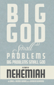 Printed Edition : Also available at the iBookstore or as and Ebook PDF.Living Guide : Study Guide : Teaching OutlineStudy To Know God through the eyes of Nehemiah with this Big God, small problems study.