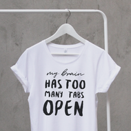 'My Brain Has To Many Tabs Open' Woman's Cotton T Shirt
