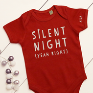 Personalised 'Silent Night, Yeah Right' Babygrow